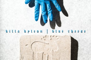 Killa Kyleon – Blue Cheese (Freestyle)