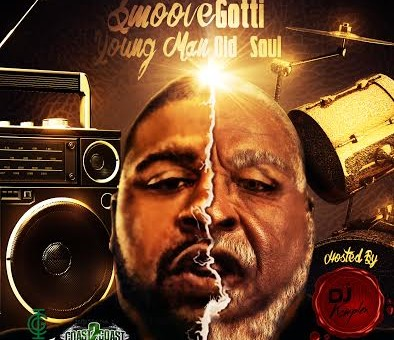 Smoove Gotti – Young Man Old Soul (Mixtape)
