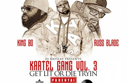 DJ Kay Slay Presents: Kartel Gang – Get Lit Or Die Tryin (Mixtape)