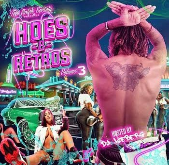 Young Swag – Hoes & Retros Vol. 3 (Hosted By DJ IceBerg)