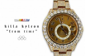 Killa Kyleon – From Time (Freestyle)