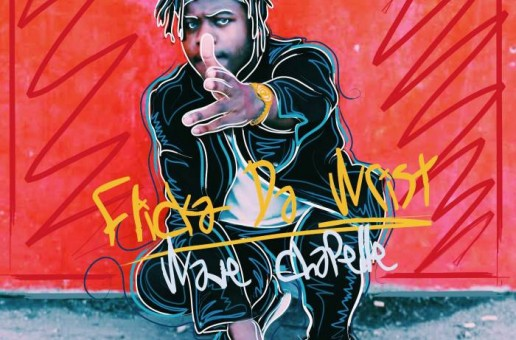 Wave Chapelle – Flicka Da Wrist (Freestyle)