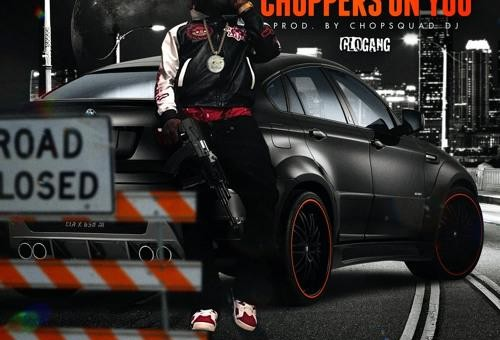 Chief Keef – Choppas On You