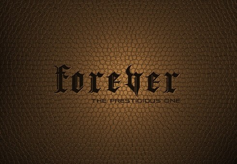 The Prestigious One – Forever (Audio)