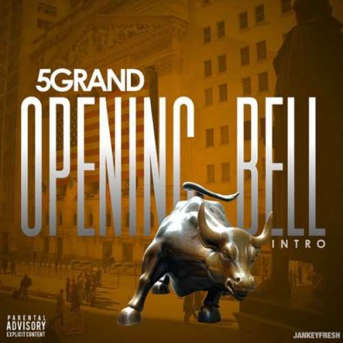 OpenBellCoverArt-500x500 5GRAND - Opening Bell (Intro)