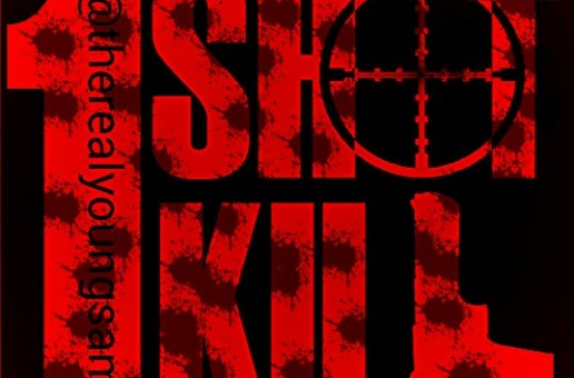 Young Sam – One Shot Kill