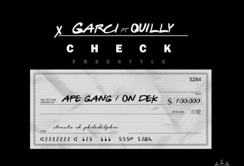 Quilly x Garci – Check Freestyle