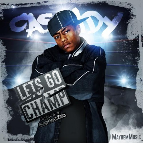 cass-500x500 Cassidy – Let's Go Champ
