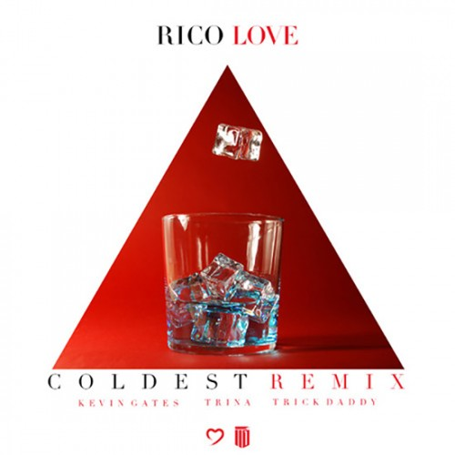 coldest-remix-500x500 Rico Love - Coldest (remix) Ft. Kevin Gates, Trina & Trick Daddy
