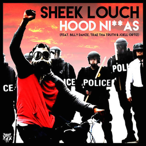 hoodniggas Sheek Louch – Hood Niggas Ft. Billy Danze,Trae Tha Truth & Joell Ortiz