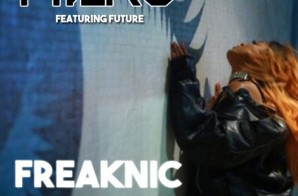 Mila J – Freaknic Ft. Future