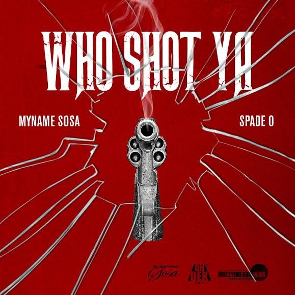 myname-sosa-who-shot-ya-freestyle-ft-spade-o-HHS1987-2015