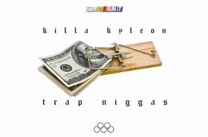 Killa Kyleon – Trap Niggaz (Freestyle)