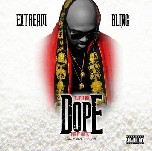 unnamed-37 Extream Bling - Dope (Prod. By Big Fraze Beats)
