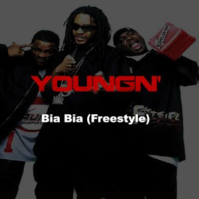 unnamed10 YoungN' - Bia Bia (Freestyle)