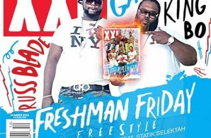 Kartel Gang – XXL 2015 Freshman Friday Freestyle Ft. Statik Selektah