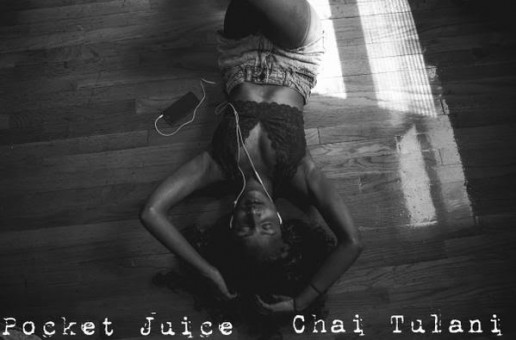 Chai Tulani – #PocketJuice (EP)