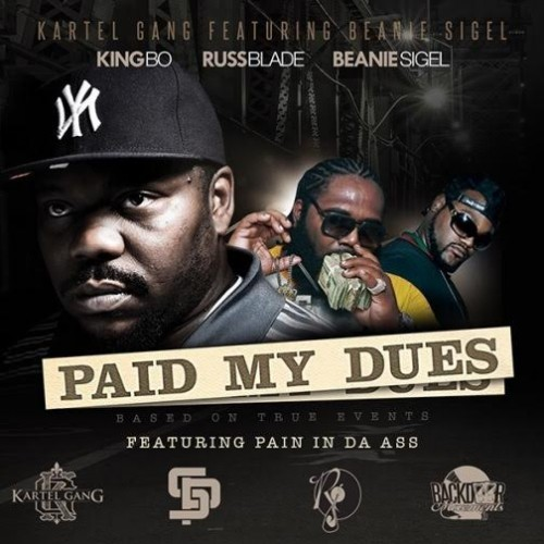 unnamed4-500x500 Kartel Gang - Paid My Dues Ft. Beanie Sigel