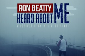 Ron Beatty – Heard About Me