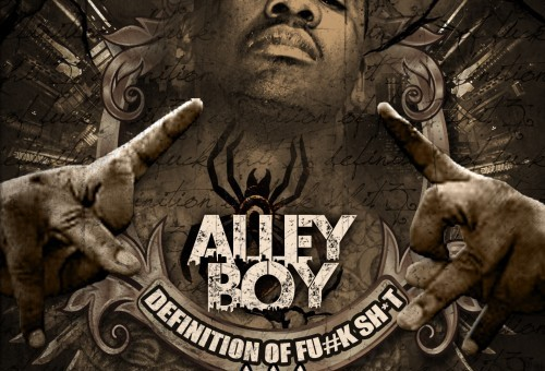 Alley Boy – Definition Of Fu*k Sh*t 3 (Mixtape)