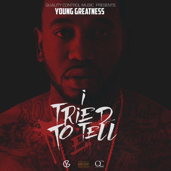 young-greatness-i-tried-to-tell-em-mixtape.jpg