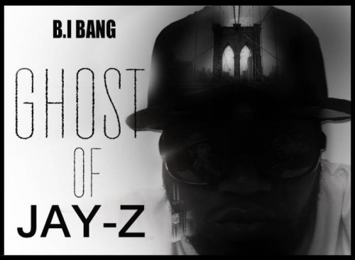 Ghost_Of_JayZ-500x367 B.I Bang - Ghost Of Jay Z