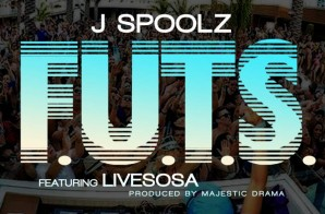 J Spoolz – F.U.T.S. (Fuck Up The Summer) ft LiveSosa