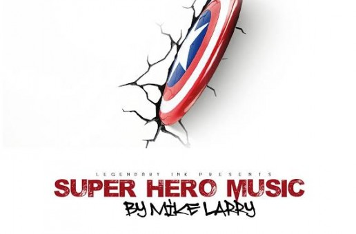 Mike Larry – Super Hero Music