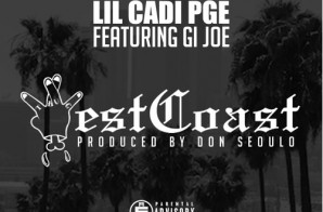 Lil Cadi PGE – West Coast Ft. GI Joe