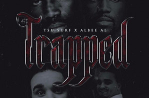 Tsu Surf – Trapped Ft. Albee Al