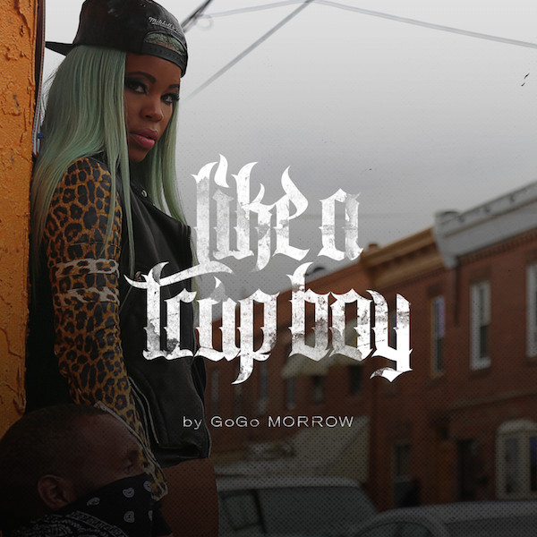 gogo-morrow-like-a-trap-boy-official-video-HHS1987-2015-1 GoGo Morrow - Like A Trap Boy (Official Video)