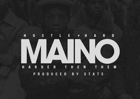 Maino – Harder Then Them