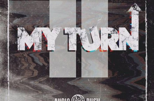 "Audio Push – ""My Turn 2"" EP Stream"