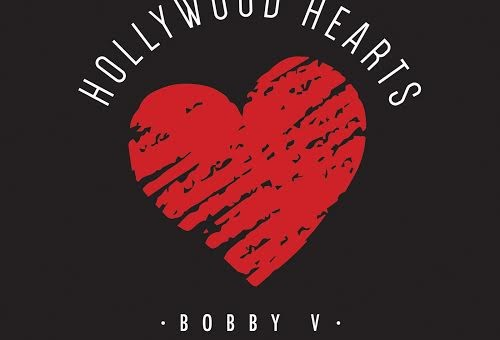Bobby V – Hollywood Hearts