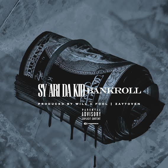 unnamed-34 Sy Ari Da Kid - Bankroll (Prod. by Zaytoven & Will A Fool)