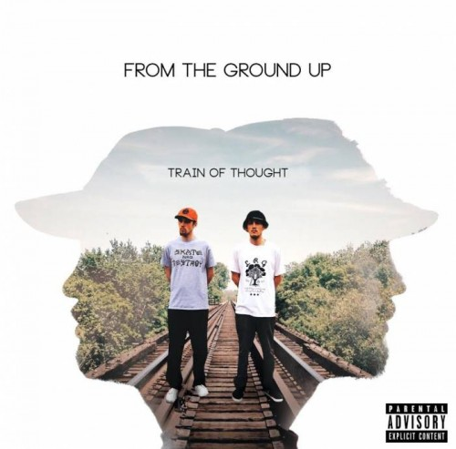 unnamed11-500x493 FTGU (From The Ground Up) - Train of Thought (Mixtape)