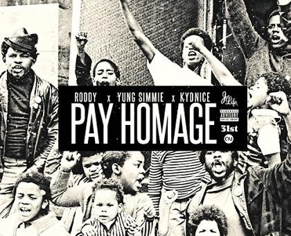 Young Roddy – Pay Homage Ft. Kydnice & Yung Simmie