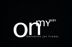 Chaz DeFranco –  On My Way Ft. Jey Flores