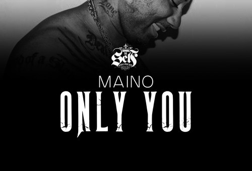 Maino – Only You