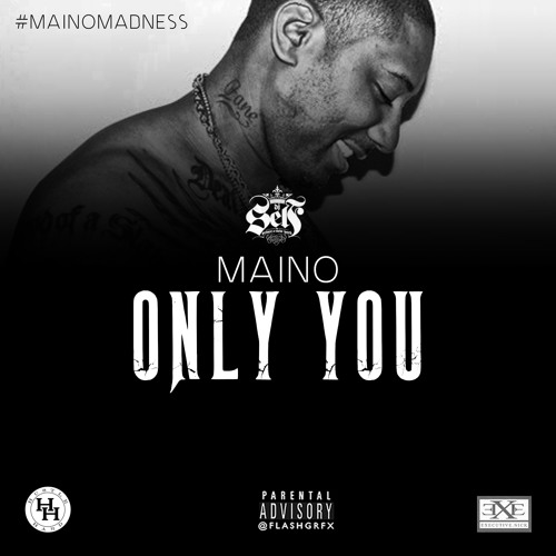 ziPr7Jm Maino – Only You