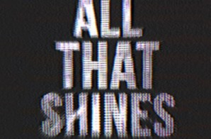 Vic Mensa – All That Shines