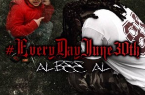 Albee Al – Every Day June 30th (Mixtape)