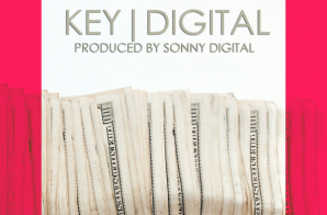 Key! – KeyDigital (Prod. by Sonny Digital)
