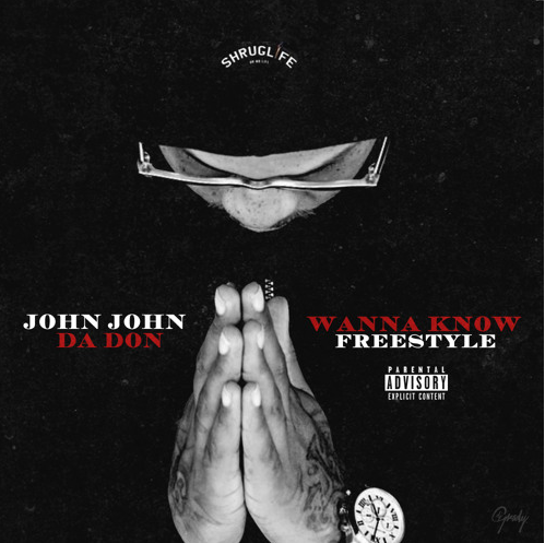 john John John Da Don - Wanna Know (Freestyle)