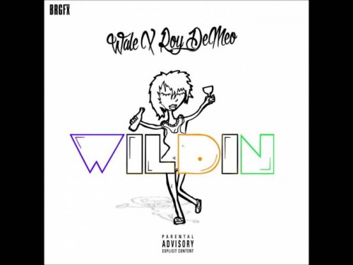 maxresdefault-500x375 Roy DeMeo - Wildin Ft. Wale