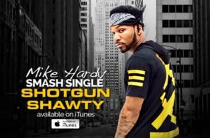 Mike Hardy – Shotgun Shawty (Video)