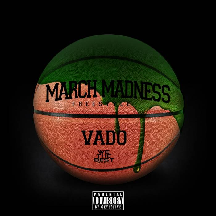 mmss Vado - March Madness (Freestyle)