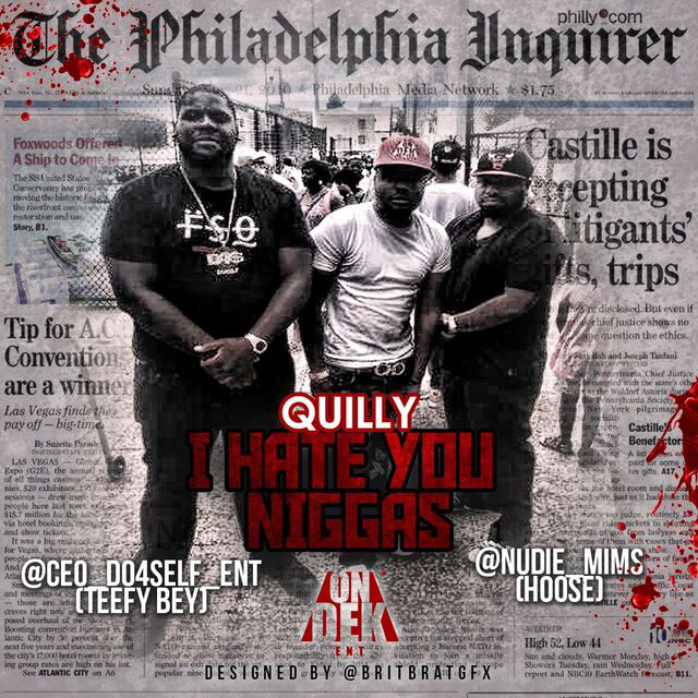 quilly-i-hate-you-niggas-prod-by-koach-bubb-HHS1987-2015
