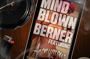 Anonymous That Dude x Berner – Mind Blown