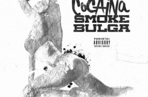 Smoke Bulga – Cocaina